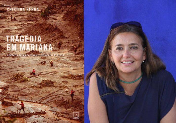 Tragédia em Mariana / Cristina Serra - Fotos: divulgação  