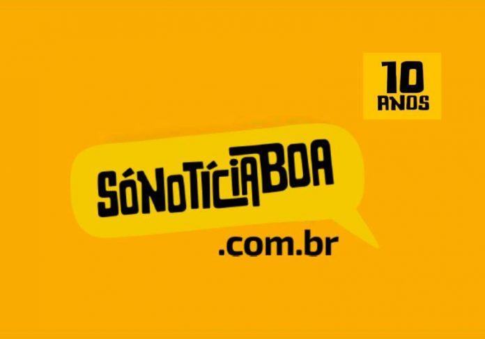 O Só Notícia Boa, primeiro site de jornalismo positivo do Brasil completa 10 anos no ar